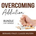 Overcoming Addiction Bundle, 2 in 1 Bundle: Craving Mind and Addiction and Recovery, Bernard Finley