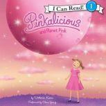 Pinkalicious and Planet Pink, Victoria Kann