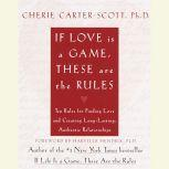 If Love Is a Game, These Are the Rules, Cherie Carter-Scott