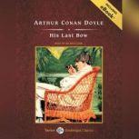 His Last Bow, Sir Arthur Conan Doyle