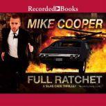Full Ratchet, Mike Cooper