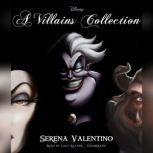 A Villains Collection, Serena Valentino