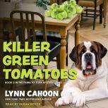Killer Green Tomatoes, Lynn Cahoon