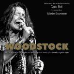 Woodstock Interviews and Recollections, Dale Bell