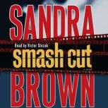 Smash Cut, Sandra Brown