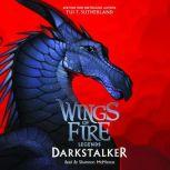 Wings of Fire: Legends: Darkstalker, Tui T. Sutherland