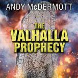 The Valhalla Prophecy, Andy McDermott