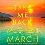Take Me Back, Meghan  March