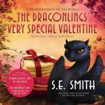 The Dragonlings Very Special Valentine, S.E. Smith