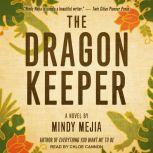 The Dragon Keeper, Mindy Mejia