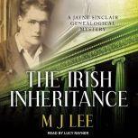 The Irish Inheritance, M. J. Lee