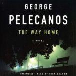 The Way Home, George P. Pelecanos