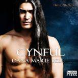 Cynful, Dana Marie Bell