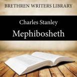 Mephibosheth, Charles F. Stanley