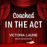 Coached in the Act, Victoria Laurie