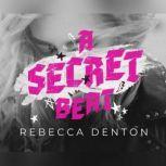 Secret Beat, A, Rebecca Denton