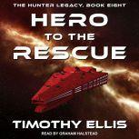 Hero to the Rescue, Timothy Ellis