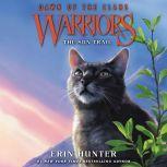 Warriors: Dawn of the Clans #1: The Sun Trail, Erin Hunter