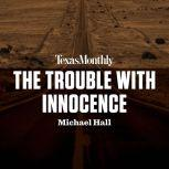 The Trouble with Innocence, Michael Hall