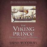 The Viking Prince A Gareth & Gwen Medieval Mystery, Sarah Woodbury
