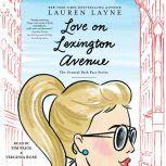 Love on Lexington Avenue, Lauren Layne