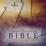 An Introduction to the Bible, Carol S. John