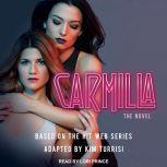 Carmilla The Novel, Kim Turrisi