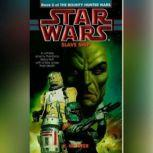 Star Wars: The Bounty Hunter Wars: Slave Ship Book 2, K. W. Jeter
