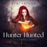 Hunter Hunted, Keri Arthur