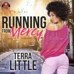 Running from Mercy, Terra Little