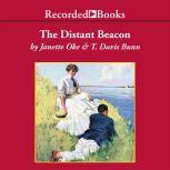 The Distant Beacon, Janette Oke
