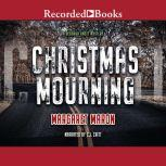Christmas Mourning, Margaret Maron