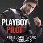 Playboy Pilot, Vi Keeland