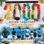 2,000 Miles Together, Ben Crawford