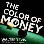 The Color of Money, Walter Tevis