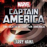 Death of Captain America, The, Larry Hama