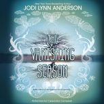 The Vanishing Season, Jodi Lynn Anderson