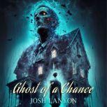 A Ghost of a Chance, Josh Lanyon