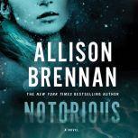 Notorious, Allison Brennan