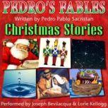 Pedros Christmas Fables for Kids, Pedro Pablo Sacristn