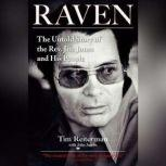 Raven The Untold Story of the Rev. Jim Jones and His People, Tim Reiterman