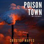 Poison Town, Creston Mapes