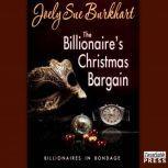 The Billionaire's Christmas Bargain, Joely Sue Burkhart