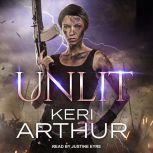 Unlit, Keri Arthur