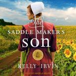The Saddle Maker's Son, Kelly Irvin
