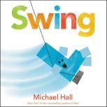 Swing, Michael Hall