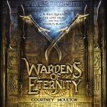 Wardens of Eternity, Courtney Allison Moulton