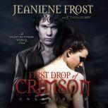 First Drop of Crimson, Jeaniene Frost