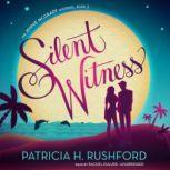 Silent Witness, Patricia H. Rushford