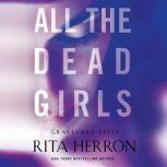 All the Dead Girls, Rita Herron